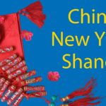 Chinese New Year in Shanghai (2021) - Top Five Things to Do Thumbnail