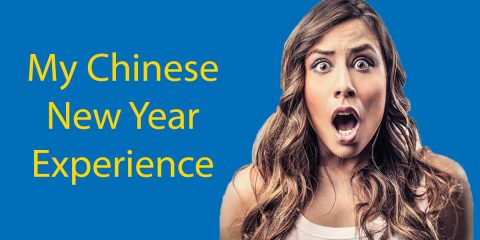 Chinese New Year in China: My Experience