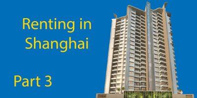 Renting in Shanghai Part 3 – Final Steps