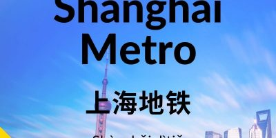 Shanghai Metro – Rated and Reviewed Line by Line