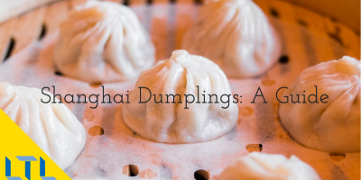 Shanghai Dumplings – The Ultimate Guide