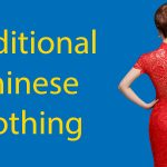 The Complete Guide to Traditional Chinese Clothing Thumbnail