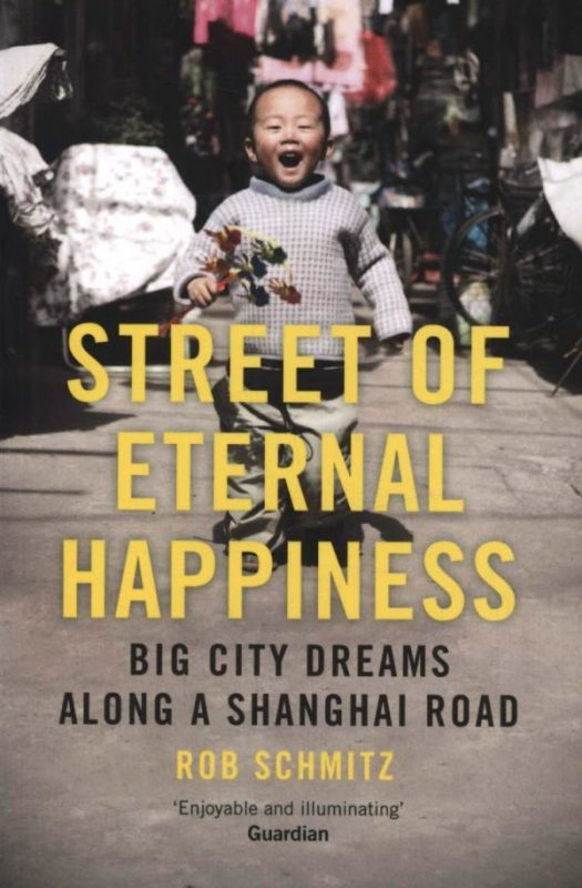 Street of Eternal Happiness takes you inside the lives of ordinary people you and I often encounters in Shanghai - Shanghai books